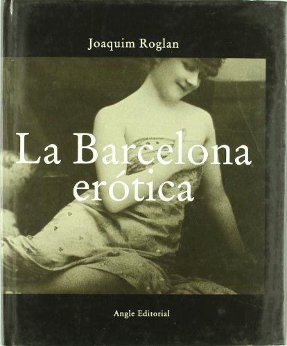9788496103290: La Barcelona erótica