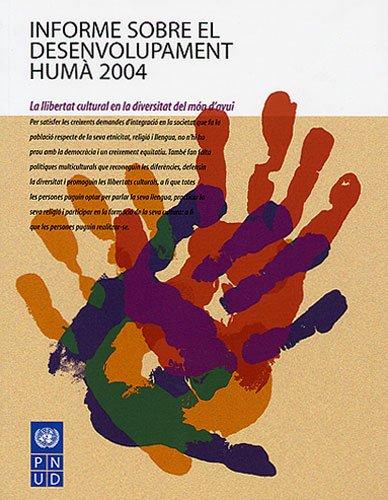 9788496103641: Informe sobre el desenvolupament humà: La llibertat cultural en la diversitat del món d'avui (Unesco)