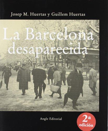 9788496103719: La Barcelona Desaparecida