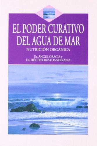 9788496106130: Poder Curativo Del Agua Del Mar,