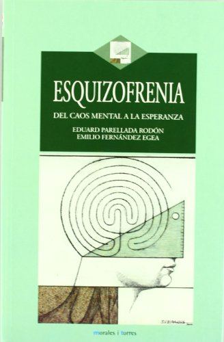 9788496106178: Esquizofrenia del Caos Mental a la Esperanza