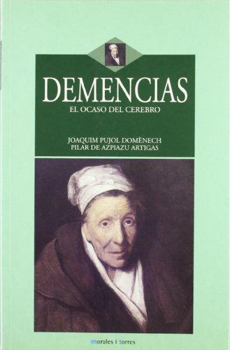 9788496106222: Demencias - El Ocaso Del Cerebro