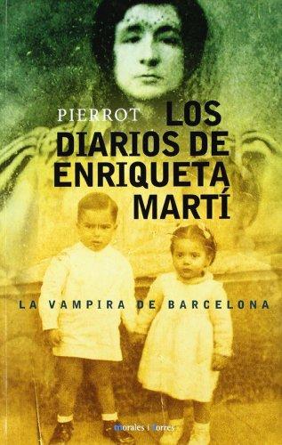 9788496106628: Diarios De Enriqueta Marti -, Lo
