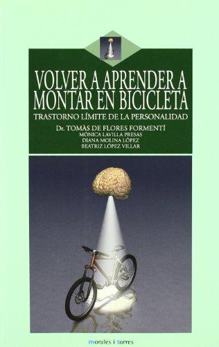 9788496106703: VOLVER A APRENDER A MONTAR EN BICICLETA