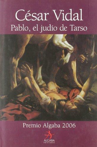 9788496107717: Pablo El Judio De Tarso (Biografías)