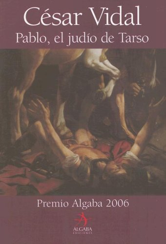 9788496107779: Pablo, el judio de tarso (Biografia (Algaba Ediciones))