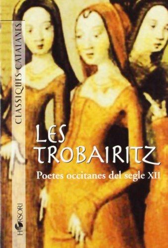 9788496108387: Les Trobairitz (Clàssiques catalanes)