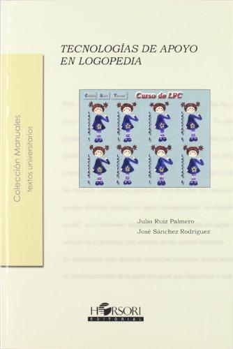 9788496108479: Tecnologías de apoyo en logopedia (Colección Manuales)