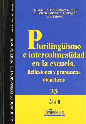 9788496108578: Pluralismo e interculturalidad en la escuela.: Reflexiones y propuestas didácticas (Cuadernos de formación para el profesorado. Educación secundaria) - 9788496108578