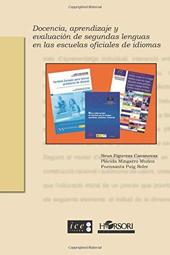 9788496108653: Docencia, aprendizaje y evaluación de segundas lenguas en las escuelas oficiales de idiomas (Spanish Edition)