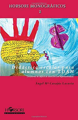 9788496108677: Didáctica escolar para alumnos con Tdah (Spanish Edition)