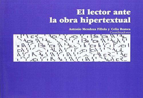 9788496108943: El lector ante la obra hipertextual (Colección Seminarios)
