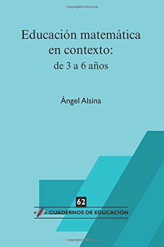 9788496108950: Educación matemática en contexto: de 3 a 6 años (Cuadernos de educación)
