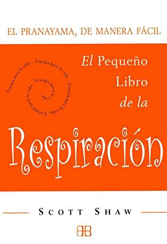 9788496111127: Pequeño Libro De La Respiración, El