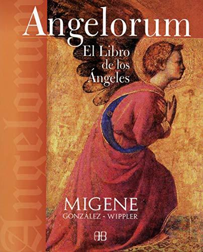 9788496111530: Angelorum : el libro de los ángeles