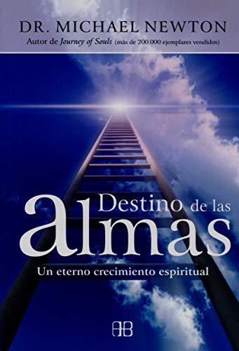 9788496111561: Destino De Las Almas. Un Eterno Crecimiento Espiritual