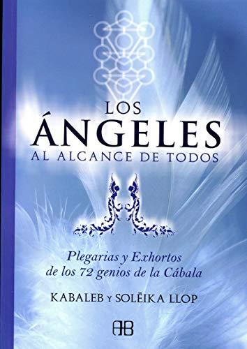 Los angeles al alcance de todos /: Soleika Llop, Kabaleb