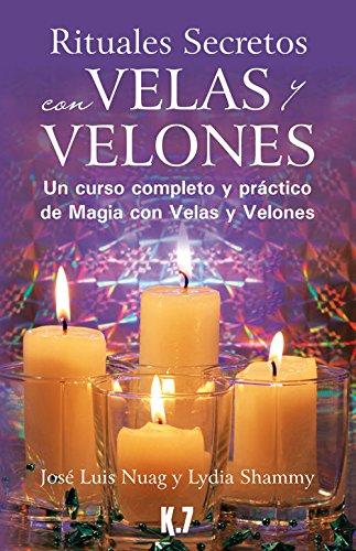 9788496112124: Rituales secretos con velas y velones: Un curso completo y práctico de magia con velas y velones