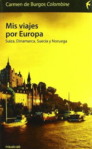 9788496114418: Mis Viajes Por Europa Suiza Dinam (Españoles por el mundo)