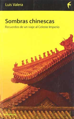 9788496114456: Sombras Chinescas Recuerdos De Un (Españoles por el mundo)