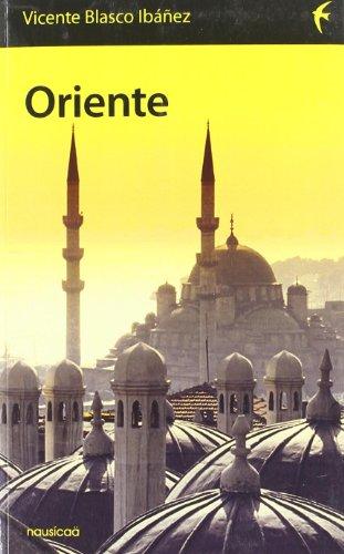9788496114609: Oriente (Españoles por el mundo)