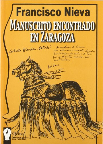 MANUSCRITO ENCONTRADO EN ZARAGOZA: Francisco Nieva.
