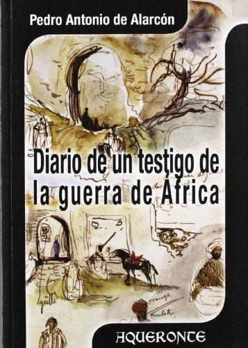 9788496115354: Diario de un testigo de la Guerra de África (Aqueronte Historia y Filosofía)