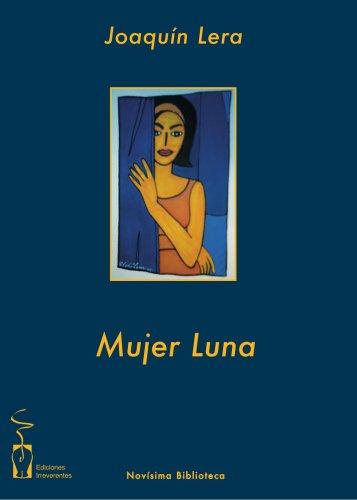 Mujer Luna: Joaquín Lera