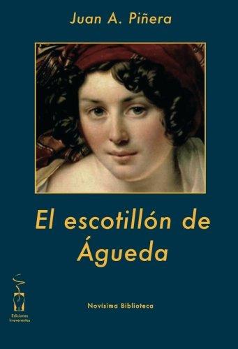 9788496115798: El Escotillón De Águeda (Novísima biblioteca)
