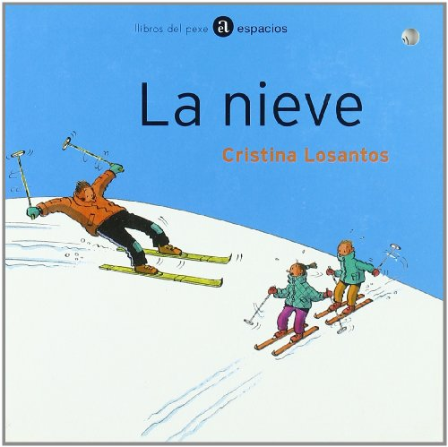 9788496117143: Nieve, a (Libros del Pexe. Espacios)