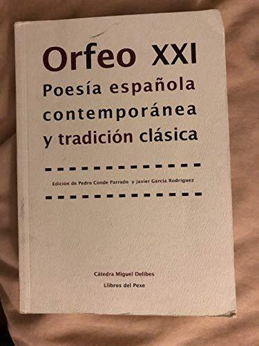 9788496117457: Orfeo XXI: Poesia Espa~nola Contemporanea y Tradicion Clasica (Punto de Encuentro (Editorial Everest)) (Spanish Edition)