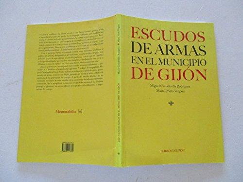 9788496117600: Escudos De Armas En El Municipio De Gijón