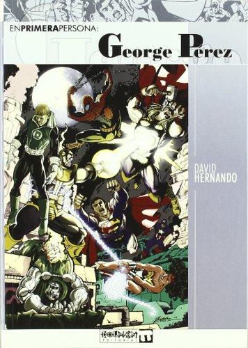 9788496121621: GEORGE PEREZ EN PRIMERA PERS..VOL.01