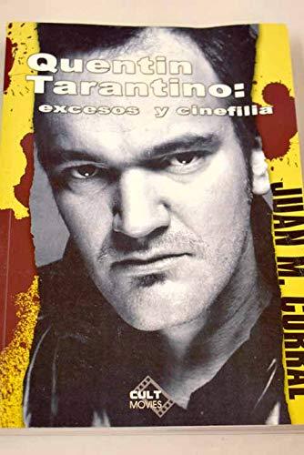 9788496121645: Quentin Tarantino - Excesos Y Cinefilia (Cult Movies)