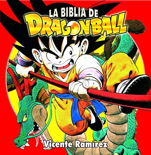 9788496121768: La biblia de Dragon Ball/ Dragon's Ball Bible (Spanish Edition)