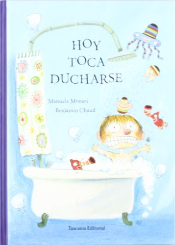 9788496123144: Hoy Toca Ducharse/ Today's Shower Time (Spanish Edition)