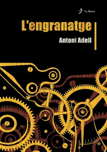 L'Engranatge: Adell, Antoni
