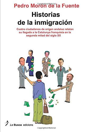 9788496125735: Historias de la inmigración