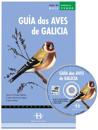 9788496128699: Guía das aves de Galicia (Baía Verde) (Galician Edition)