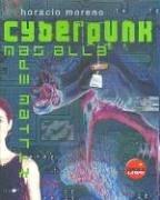 9788496129061: Cyberpunk - mas alla de matrix