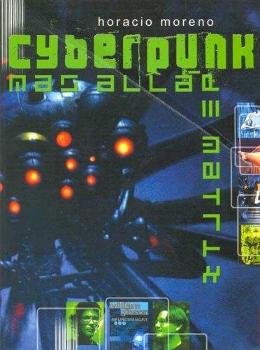 9788496129078: Cyberpunk, más allá de Matrix