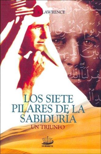 9788496129696: Los Siete Pilares de La Sabiduria (Spanish Edition)
