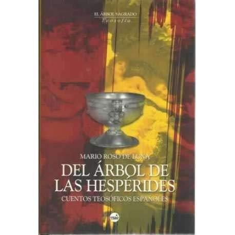 DEL ARBOL DE LAS HESPERIDES TD: Roso De Luna,