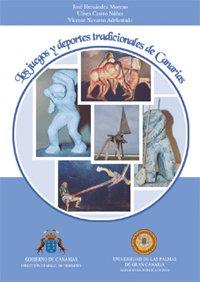 9788496131187: Los juegos y deportes tradicionales de Canarias (Monografía)