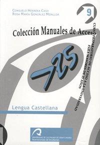 9788496131491: Lengua Castellana (Manuales docentes acceso a mayores de 25 años. Lengua y literatura)