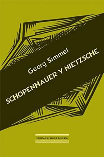 9788496133228: Schopenhauer Y Nietzsche (Biblioteca Filosófica)