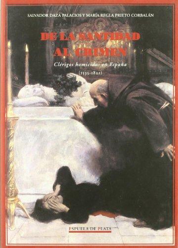 9788496133419: De La Santidad Al Crimen. Cleri (Ediciones Espuela de Plata. Otros títulos)