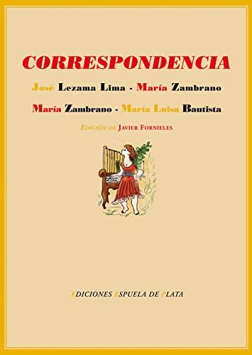 9788496133617: Correspondencia entre José Lezama Lima y María Zambrano y entre María Zambrano y María Luisa Bautista