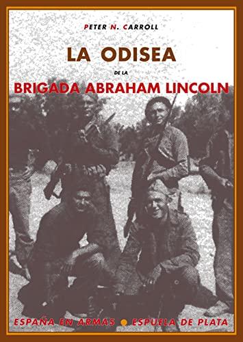 9788496133624: Odisea De La Brigada Abraham (España en Armas)