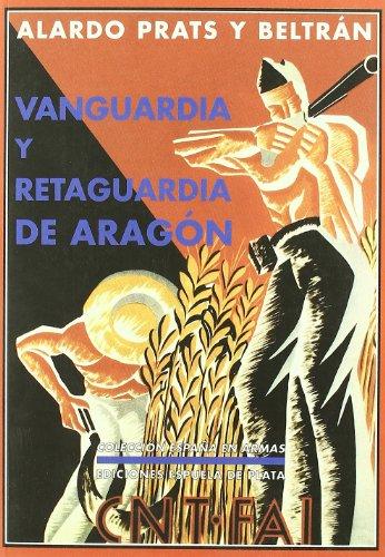 9788496133679: Vanguardia Y Retaguardia De Ara (España en Armas)
